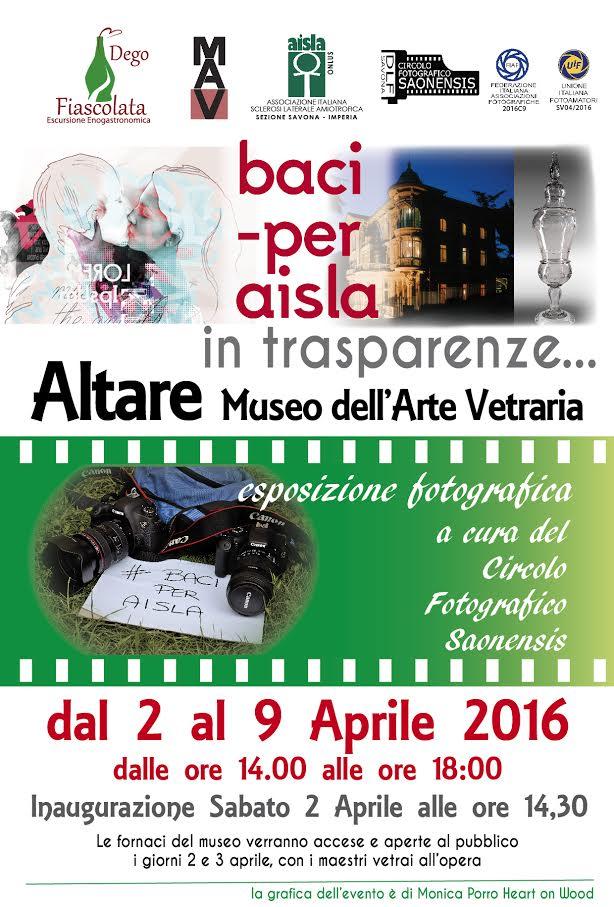 Da sabato 2 a domenica 9 aprile 2016 – Baci per AISLA-in trasparenze…